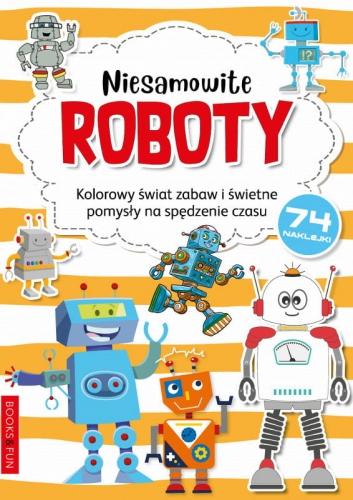 Zdjęcie Kolorowanka z naklejkami Niesamowite roboty - producenta BooksAndFun